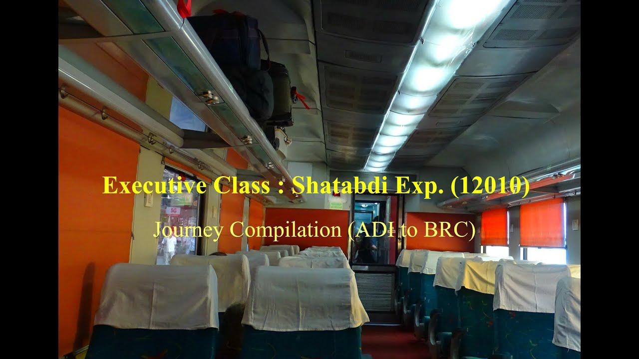 executive class shatabdi exp journey compilation adi. Black Bedroom Furniture Sets. Home Design Ideas