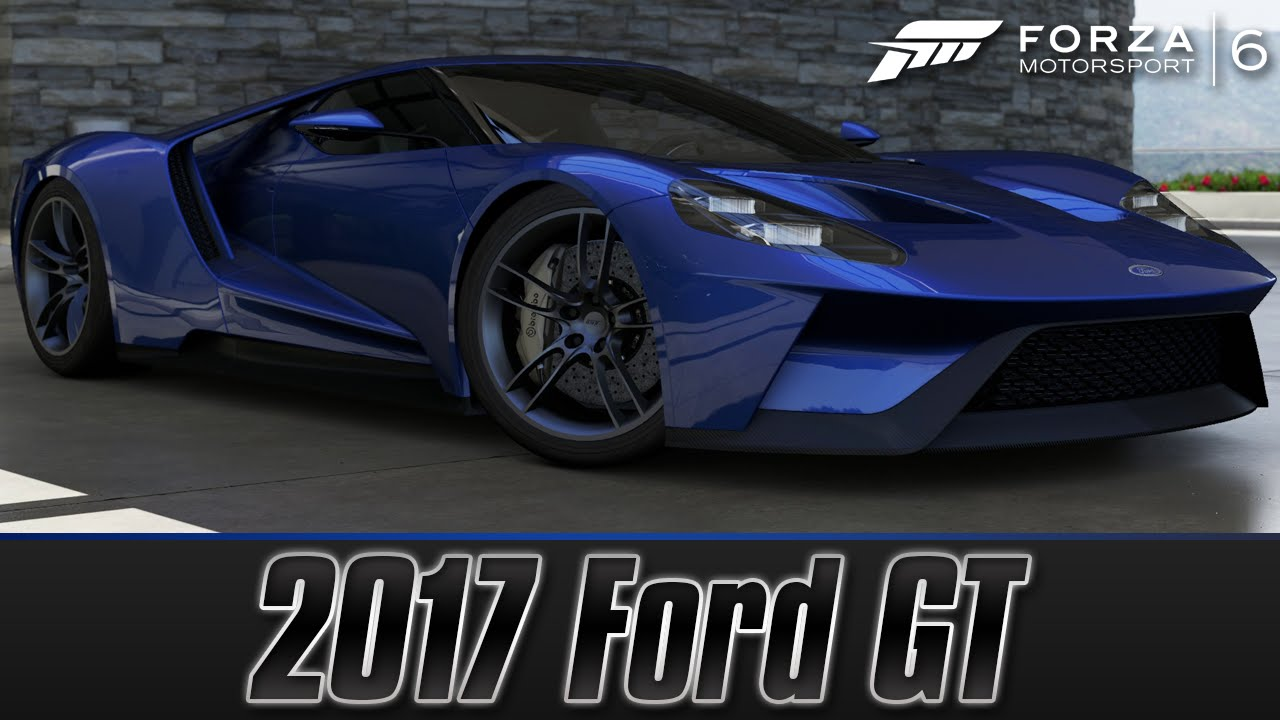 Forza Motorsport 6 Demo: 2020 Ford GT | Full Test Drive + Review [60 ...