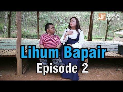 CINTA KARET - LIHUM BAPAIR EPISODE 2 | LAWAK KOMEDIAN JOHN TRALALA GROUP