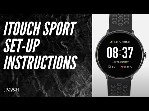 ITouch Sport Smartwatch | Set-Up Instructions
