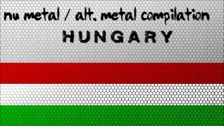 Nu Metal / Alternative Metal Compilation - Hungary