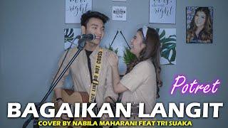 Bagaikan Langit Potret Cover By Nabila Maharani Feat Tri Suaka