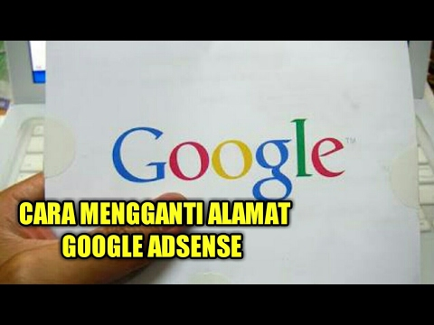 Cara Mengganti Alamat Google Adsense