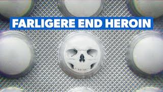 Fentanyl - Stoffet der er farligere end heroin