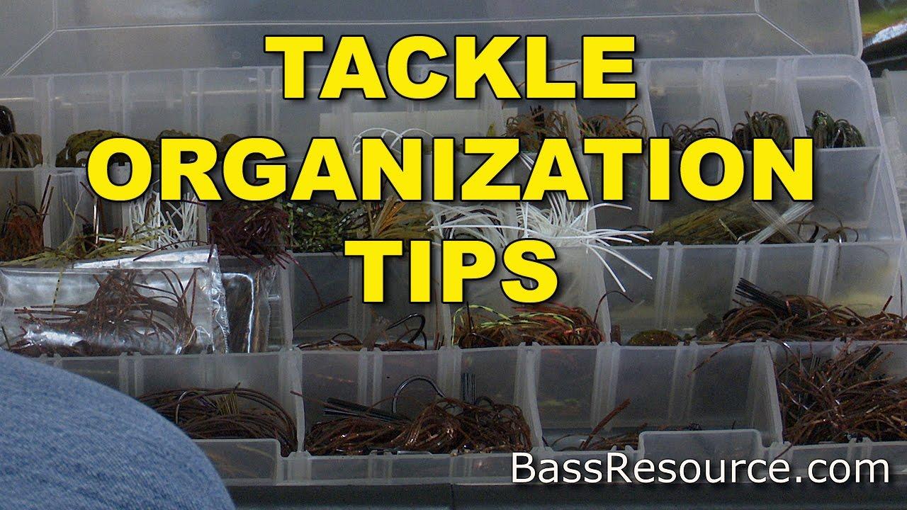 Tackle Organization Tips