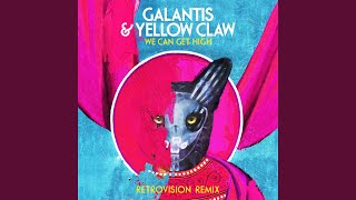We Can Get High (RetroVision Remix)