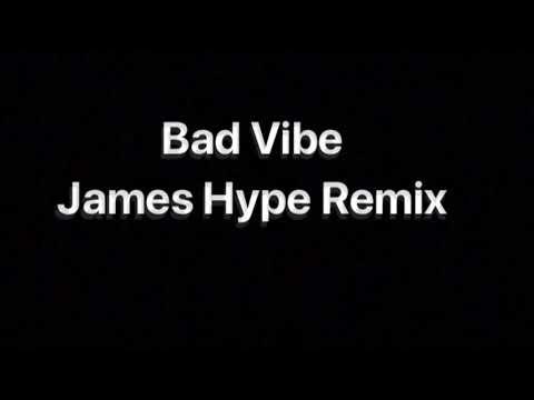 MO Bad Vibe James Hype Remix
