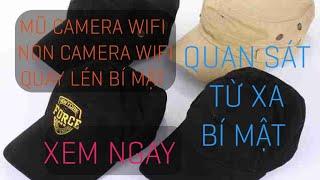( MỚI) Mũ camera wifi - Nón camera wifi - Camera quay lén - Camera ngụy trang - Camera siêu nhỏ