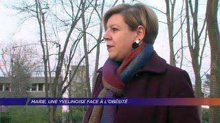 Yvelines | Marie, une Yvelinoise face à l'obésité
