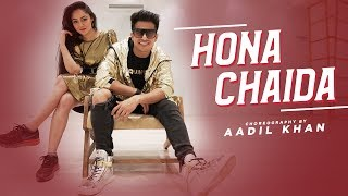 Hona Chaida | Arjun Kanungo | Aadil Khan Choreography |ft. Benazir shaikh | Music video| #honachaida