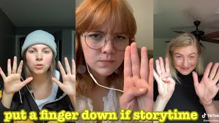 put a finger down if storytime~tik tok part 2