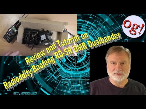 Review and Tutorial on Radioddity/Baofeng RD-5R DMR Dualbander (#125)