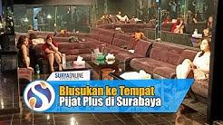 Melihat Fasilitas Tempat Pijat Plus di Jalan Tunjungan Surabaya