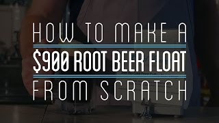 How to Make A $900 Root Beer Float