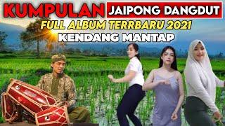 Kumpulan Lagu Jaipong Dangdut Full Album Terbaru 2021 Kendang Mantap