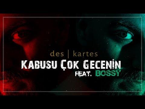 Des feat. Bossy - Kabusu Çok Gecenin (Official Audio)