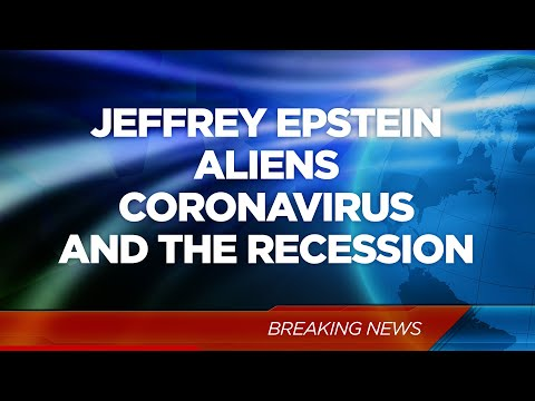 Corona Virus, Jeffrey Epstein & Aliens – The G&E Show