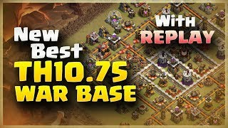New Best TH10.75 Anti 3 Star War Base #6 | With REPLAY | Without EA Only | Clash Of Clans | 2017 |