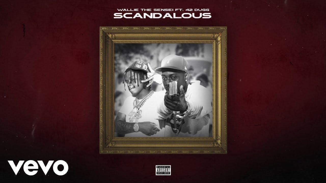 Download Wallie the Sensei - Scandalous (Visualizer) ft. 42 Dugg