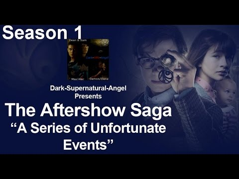 "After Show Saga - ""A Series of Unfortunate Events"" - Season 1"