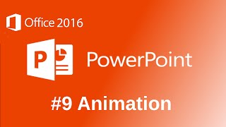 Microsoft PowerPoint 2016 Animations Tutorial