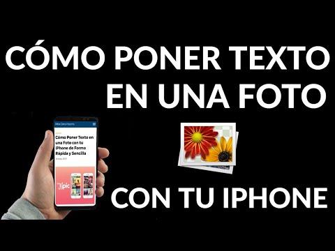 Cómo Poner Texto a una Foto con tu iPhone