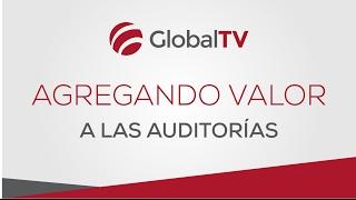 Agregando valor a las auditoras - ISO 9001 GlobalTV