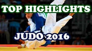 TOP HIGHLIGHTS JUDO - 2016