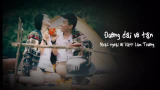 [Official Audio] Đường dài vô tận - Lam Trường