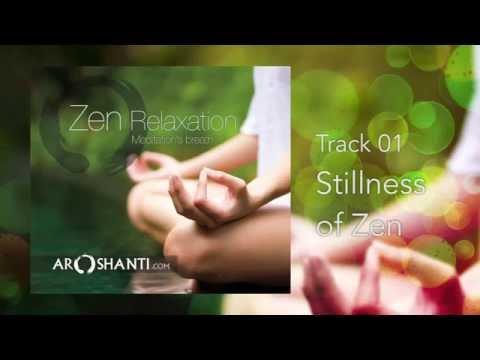 Zen Relaxation - Track 01 Stillness Of Zen by Aroshanti Mp3