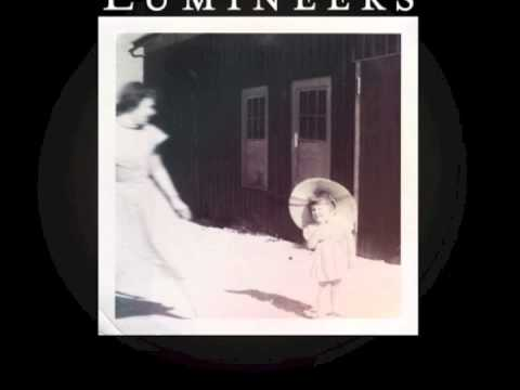 The Lumineers - Stubborn Love - HQ w/ Lyrics