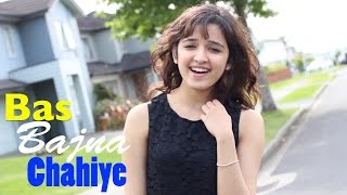 bas bajna chahiye cover by shirley setia ft teamshirley
