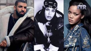 Rihanna feat. Drake vs. Aaliyah - Work (Age Ain't Nothing But A Number) (S.I.R. Remix)