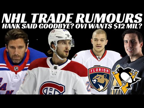 NHL Trade Rumours - Habs, Oilers, Rangers, Pens, Sabres & Panthers + Ovi Update & Signings