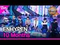 ENHYPEN, 10 Months엔하이픈, 10 Months THE SHOW 201208
