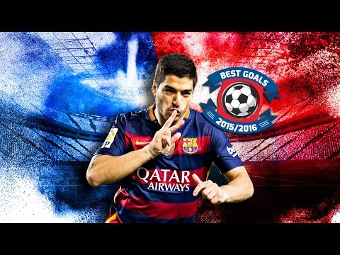 Luis Suárez's 10 best goals in the 2015/16 season
