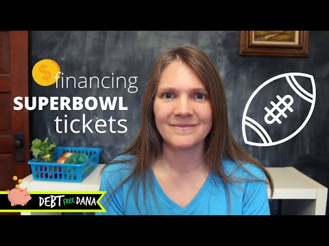 Buying Super Bowl Tickets 2020 (with A LOAN)