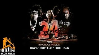 Turf Talk ft. E-40 & Davie1800 - 24 (Produced by Infamous Mackin) [Thizzler.com]
