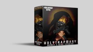 Holy Trap Mary Nexus Trap Expansion ● Drum Kit ● Free Download ●
