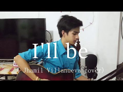 I'll be - Edwin McCain | Jhamil Villanueva...