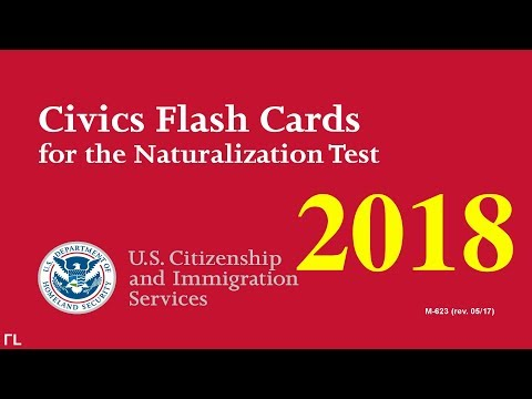 US Citizenship Naturalization Test 2018 (OFFICIAL 100 TEST Q