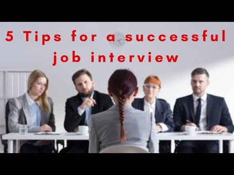 5 Tips for a Successful Job Interview - YouTube