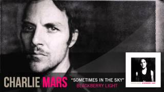 Watch Charlie Mars Sometimes The Sky video