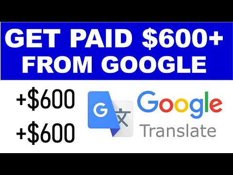Get Paid $600 Daily From Google Translator (FREE) - Worldwide! (Make Money Online)