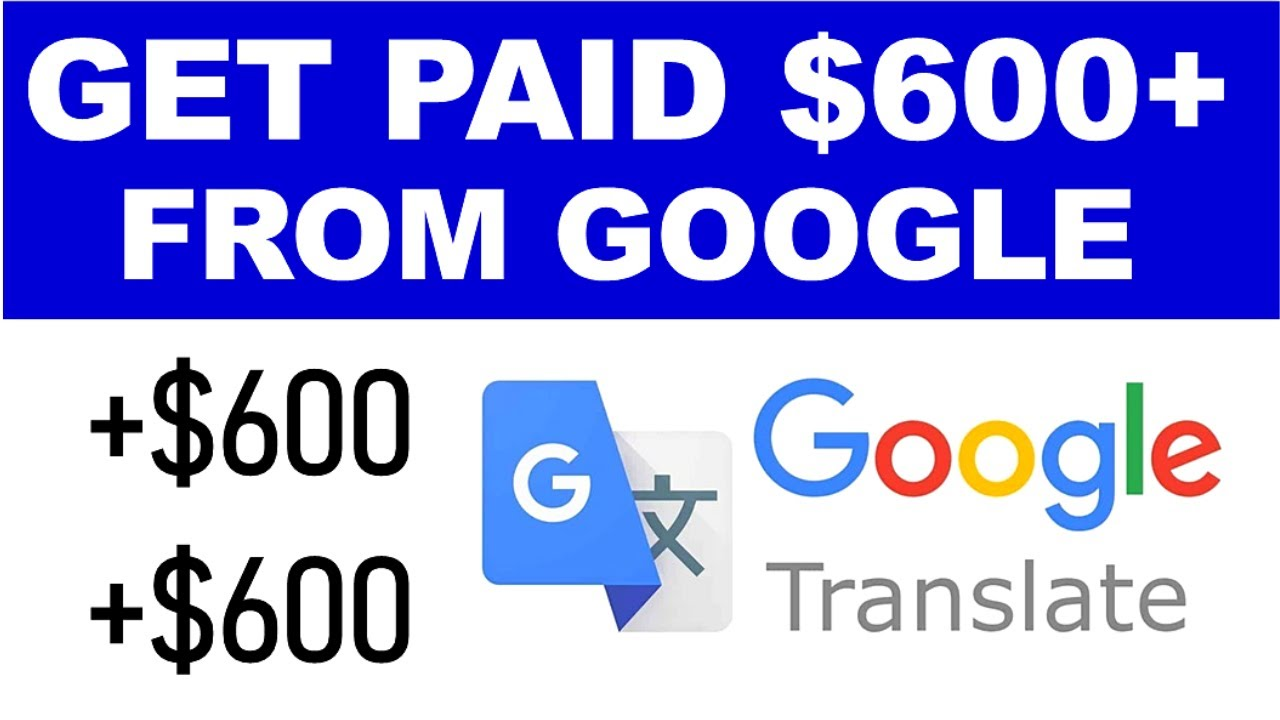 Get Paid $600 Daily From Google Translator