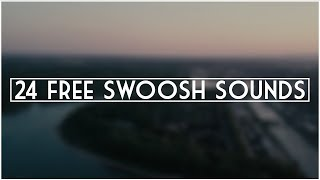 24 FREE Swoosh Transition Sound Effects!