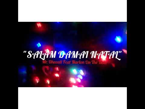 Free Download Coming Soon_salam Damai Natal_mr. Dhevall Feat Narlon On The Beat_hlf Mp3 dan Mp4