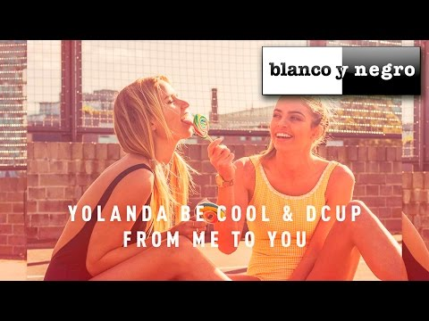 Yolanda Be Cool & DCUP - From Me To You (Official Audio)