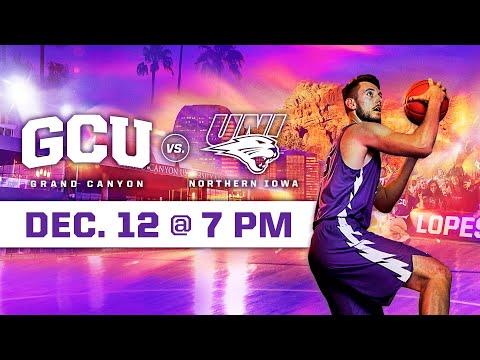 GCU Men's Basketball Vs Northern Iowa December 12, 2019