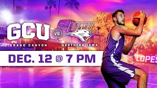 GCU Men's Basketball vs Northern Iowa December 12, 2019